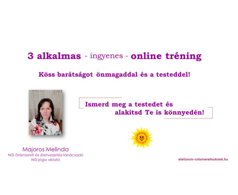 3 Napos Online Tréning – Köss barátságot a testeddel!